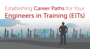 establishing-career-paths-for-your-engineers-in-training